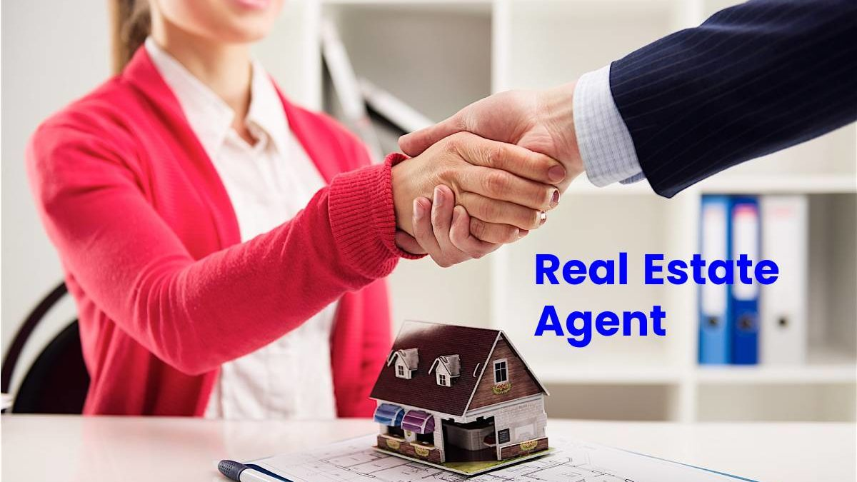 What is a Real Estate Agent? – Definition, and 10 Best Steps to Become