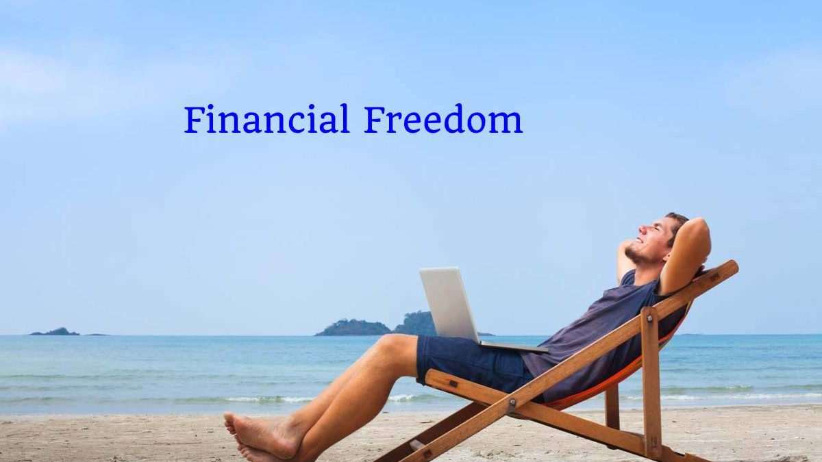 What is Financial Freedom? – Formula, Types, Works, and More