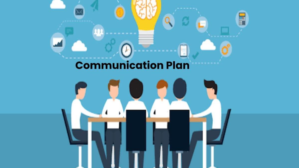 Communication Plan – Definition, Types, Uses, Important, and More