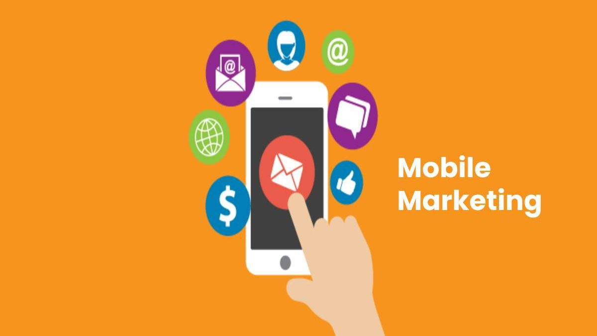 What is Mobile Marketing? – History, Types, Example, and More