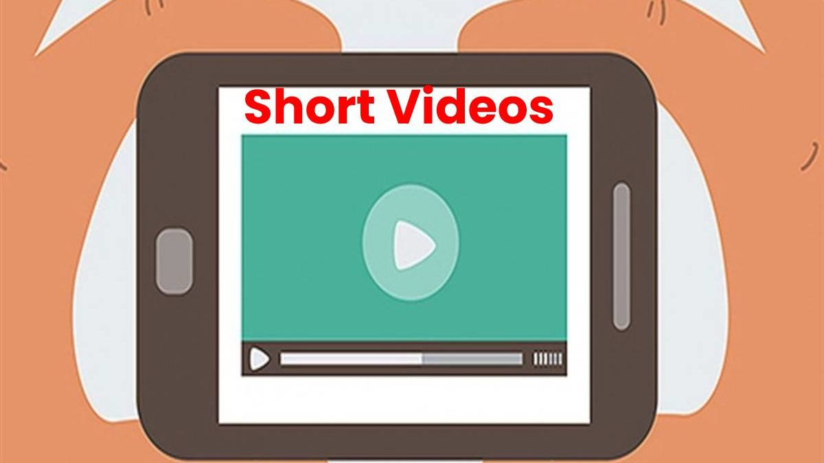 What are Short Videos? – How do Fit, Trends to Watch, and More