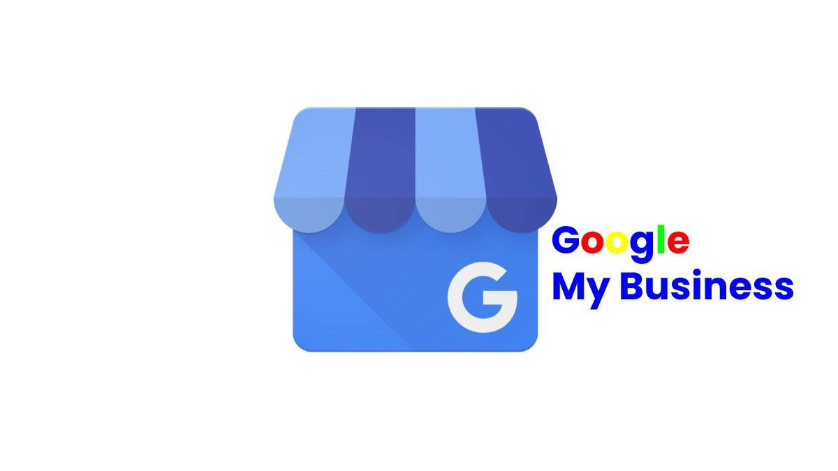 What is Google My Business? – Advantages, How to Get, and More