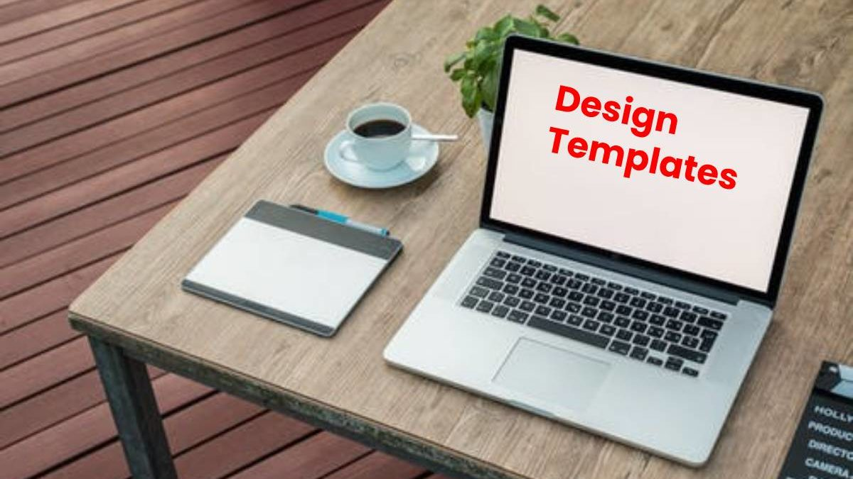 What is Design Templates? – Advantages, Uses, and More