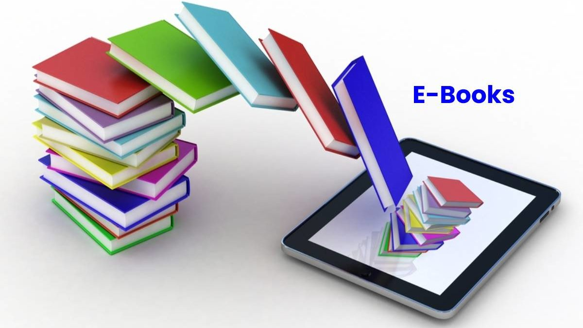 E-Books – Definition, Benefits, Important, How Read, and More